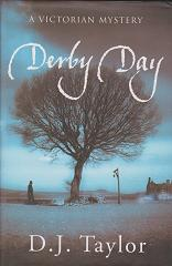 Derby Day by D J Taylor