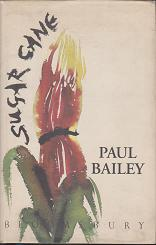 Sugar Cane by Paul  Bailey