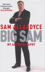 Big Sam by Sam  Allardyce