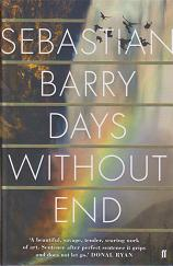 Days Without End by Sebastian Barry