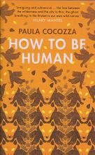 How to be Human by Paula Cocozza