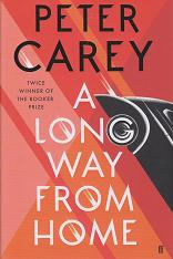 A Long Way Home by Peter Carey