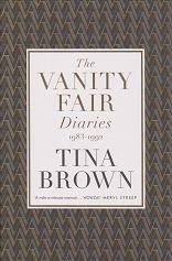 The Vanity Fair Diaries 1983-1992 by Tina Brown