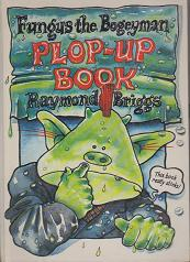 Fungus the Bogeyman - Plop-up Book by Raymond Briggs