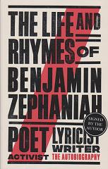 The Life and Rymes by Benjamin Zephaniah