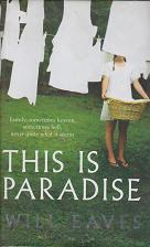 This is Paradise by Will  Eaves
