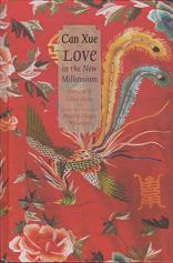 Love in the New Millenium by Xue Can