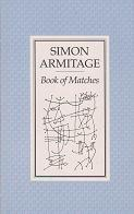 Book of Matches by Simon Armitage