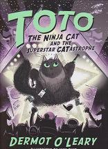 Toto and the Superstar Catastrophe by Dermot O'Leary