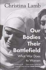Our Bodies Their Battlefield by Christina Lamb