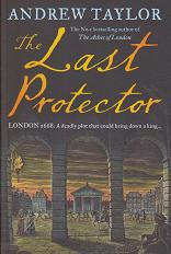 The Last Protector by Andrew Taylor