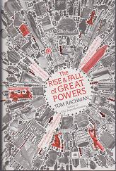 The Rise and Fall of Great Powers by Tom Rachman