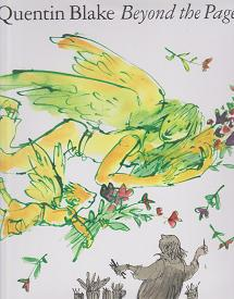 Beyond the Page by Quentin  Blake