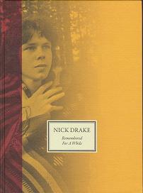 Nick Drake - Remembered for a While by Gabrielle Drake