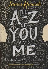 The A-Z of You and Me by James Hannah